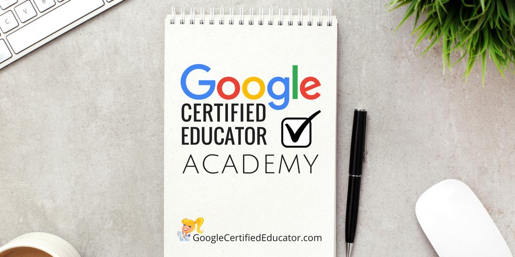 Google Certified Educator Academy