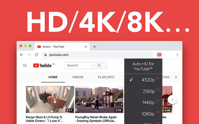 Auto HD/4K/8K for YouTube™