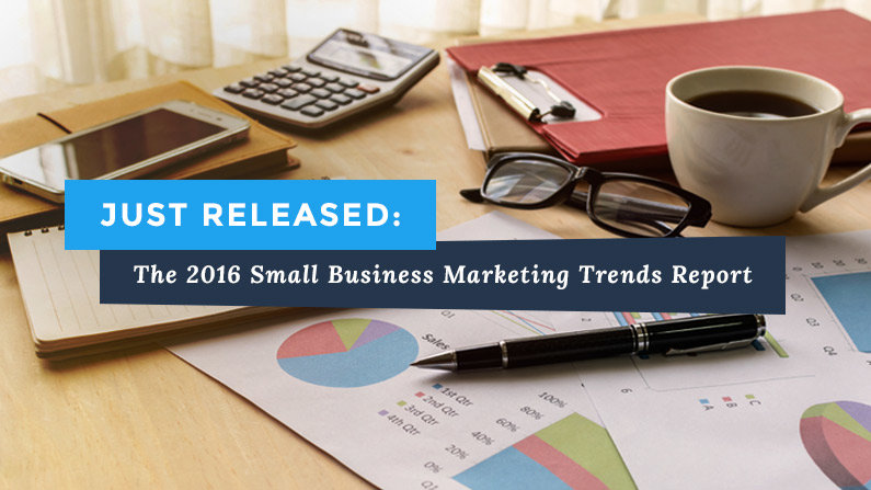 Just Released: The 2016 Small Business Marketing Trends Report