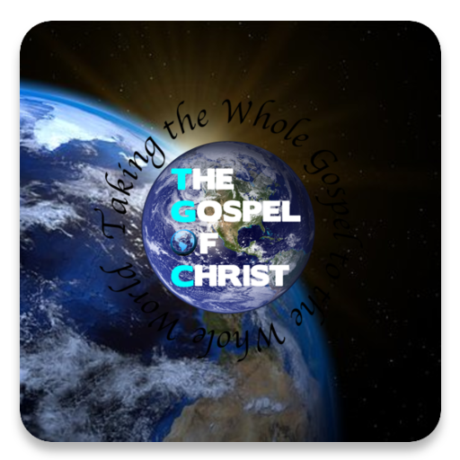 The Gospel Of Christ - TGOC Android APK Download Free By Subsplash Inc