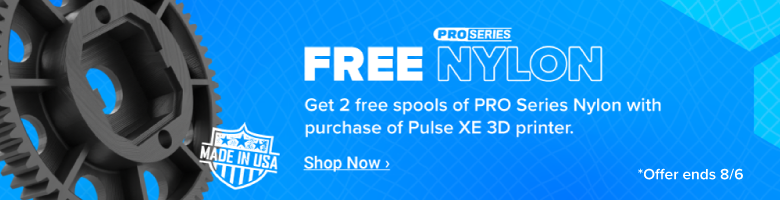 2 FREE Spools of PRO Series Nylon with purchase of a Pulse XE 3D printer