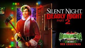 Joe Bob's Red Christmas: Silent Night Deadly Night Part 2 thumbnail