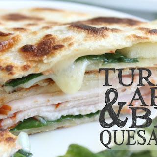 Turkey Apple & Brie Quesadillas.