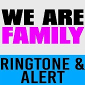 We Are Family Ringtone & Alert Android APK Download Free By Hit Songs Ringtones