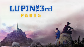 Lupin the 3rd Part 5 thumbnail