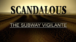 Scandalous: Subway Vigilante thumbnail