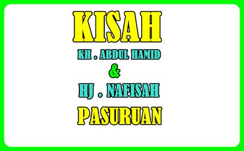 Kisah Biografi KH Abdul Hamid Pasuruan Jawa Timur for PC-Windows 7,8,10 and Mac apk screenshot 2