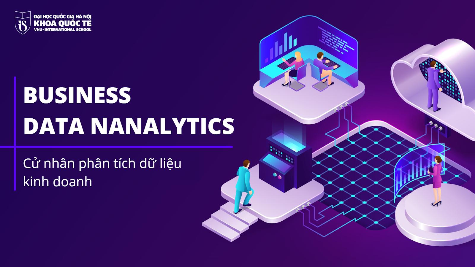 Ngành Phân tích dữ liệu kinh doanh tại Khoa Quốc tế - ĐHQGHN