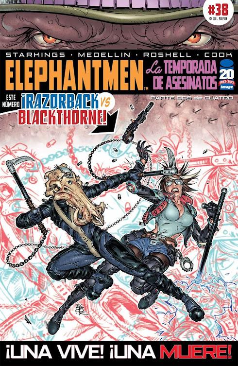 Actualización 15/02/2016: Elephantmen #38, La Temporada de Asesinatos - Parte 3 de 4 y Paciente Zero - Parte 3 de 5, Traducción por Kingdom-X y Edición Digital por Arsenio Lupín.