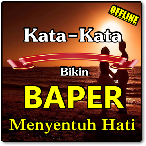 Kata Kata Baper Romantis Untuk Pacar التطبيقات على Google Play