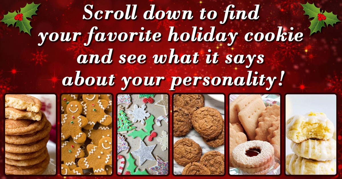 Favorite Christmas Cookies.What Does Your Favorite Christmas Cookie Say About You