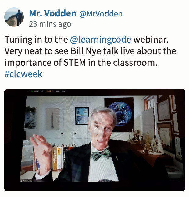 "Screenshot of CLC tweet about Kick-off event, saying: ""Tuning in to the @learningcode webinar. Very neat to see Bill Nye talk live about the importance of STEM in the classroom."""