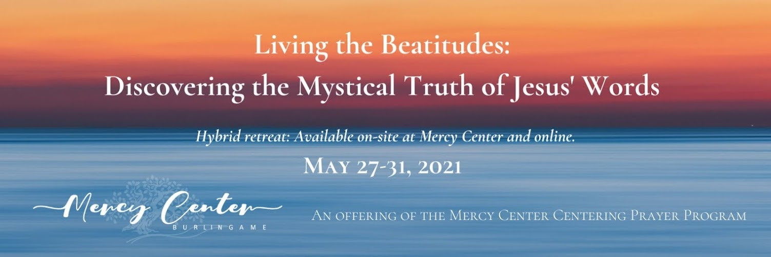 Living the Beatitudes:  Discovering the Mystical Truth of Jesus' Words