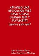 CREANDO UNA APLICACIÓN WEB PASO A PASO USANDO PHP Y JAVASCRIPT (jquery y jeasyui)
