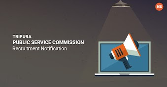 Tripura Public Service Commission Recruitment Notification