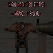 Night Watchmen Stories: Zombie Hospital