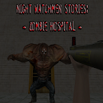Night Watchmen Stories: Zombie Hospital 1.0.1