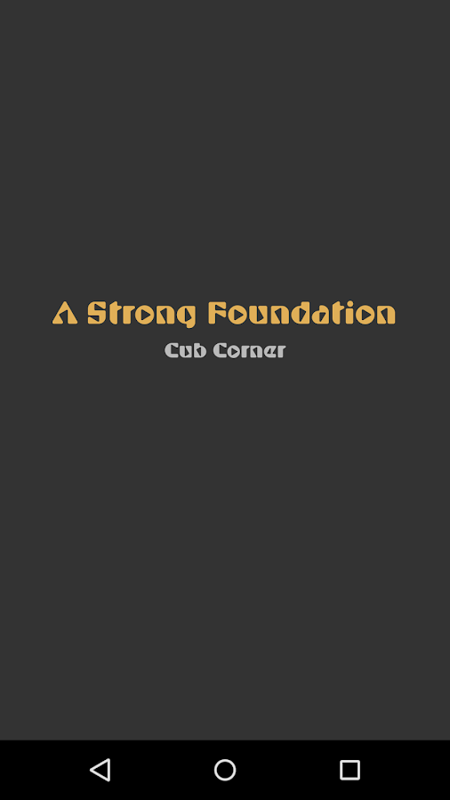 A Strong Foundation- screenshot