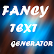 Fancy Text Generator - Androidアプリ