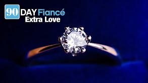 90 Day Fiancé: Extra Love thumbnail