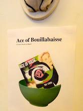 Photo: Ace of Bouillabaisse