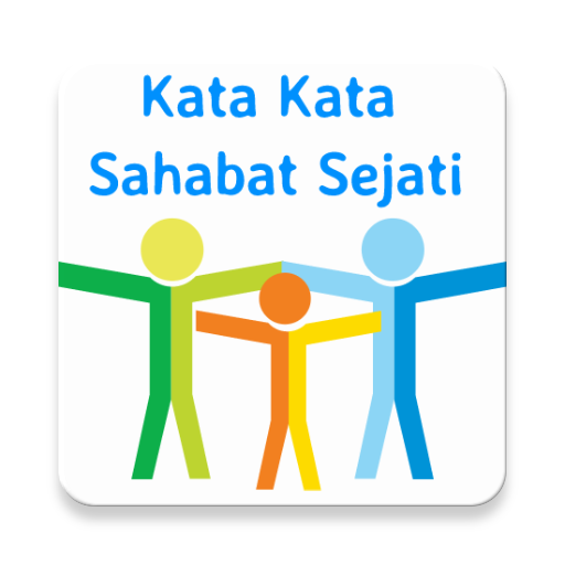73 Kata Kata Sahabat Sejati app (apk) free download for Android/PC/Windows