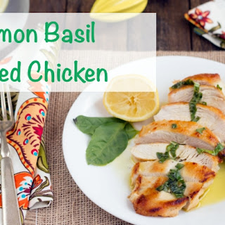 Lemon Basil Grilled Chicken.