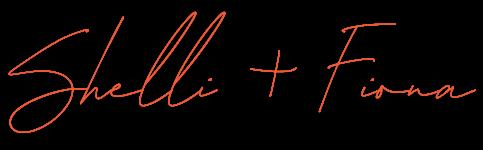 Fiona & Shelli Signature