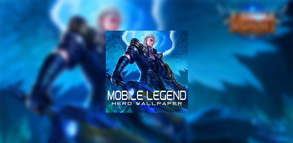 Wallpaper Mobile Legends Hero Hd 1 0 Apk Download Com Heromobilelwp Misyedaps Apk Free