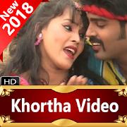 Khortha Song Video 2018– Video, Song, Gane, Comedy APK