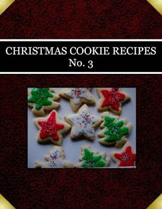 CHRISTMAS COOKIE RECIPES No. 3