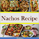 Nachos Recipe for PC-Windows 7,8,10 and Mac