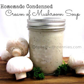 Homemade Condensed Cream of Mushroom Soup.