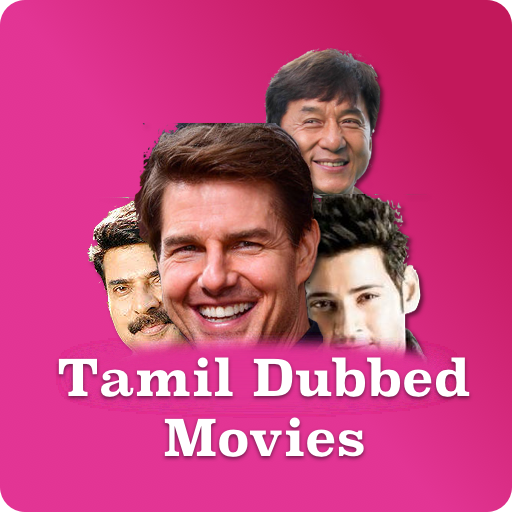 Tamil Dubbed Movies - New Release - Apps on Google Play