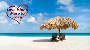 Love Island: More to Love thumbnail