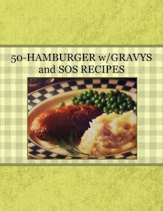 50-HAMBURGER w/GRAVYS and SOS RECIPES