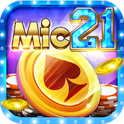 Game danh bai doi thuong Online – Mic21 Mod & Hack For Android
