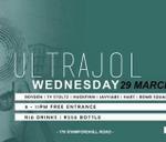 UltraJol Wednesday- 29 March : Ultra Bar Nite Club