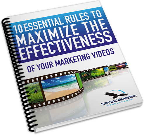 Click here to claim your copy of 10 Essential Rules to Maximize the Effectiveness of Your Marketing Videos