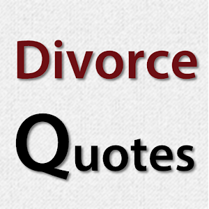 Divorce Quotes Unique Divorce Quotes  Android Apps On Google Play