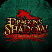 Dragons shadow The Beginning