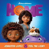 """Feel The Light (From The """"Home"""" Soundtrack)"""
