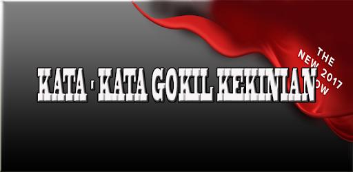 1001 Kata Kata Gokil Kekinian Terbaru праграмы ў Google Play