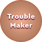 Lyrics for Trouble Maker icon