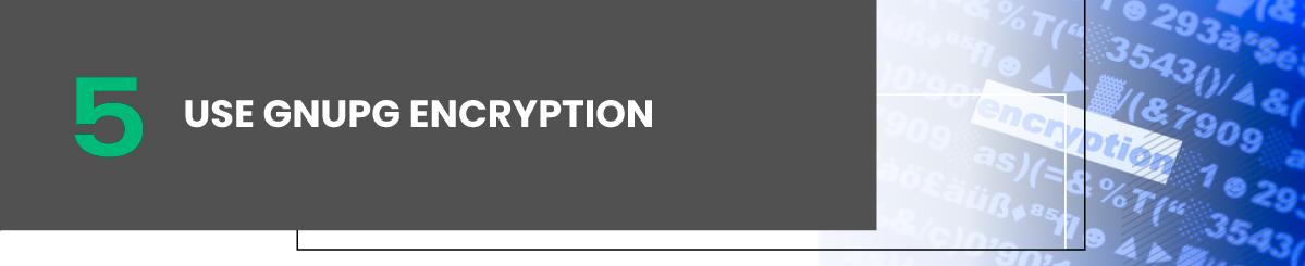Use GnuPG Encryption linux vps hosting