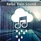 Relax Rain – Sleep Sounds: Rain Sounds Meditation for PC-Windows 7,8,10 and Mac