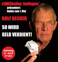 Plakat: Rolf Becker, SO WIRD GELD VERDIENT!.