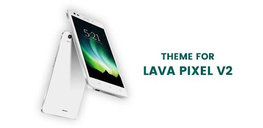 Theme for Lava Pixel V2 / Lava Z25 / Lava Z10 - Aplikasi di