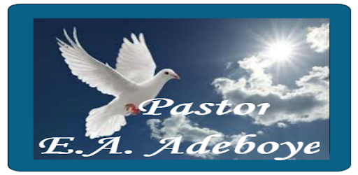Pastor E A  Adeboye Messages - Apps on Google Play
