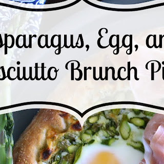 Asparagus, Egg & Prosciutto Brunch Pizza.